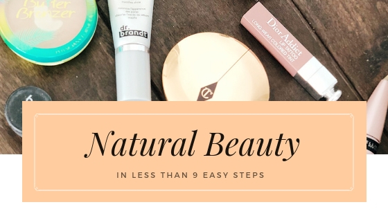 9 Step Easy Beauty Routine